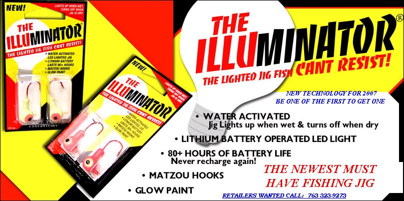 THE ILLUMINATOR LIGHTED FISHING GLOW JIG THAT LIGHTS UP WHEN WET